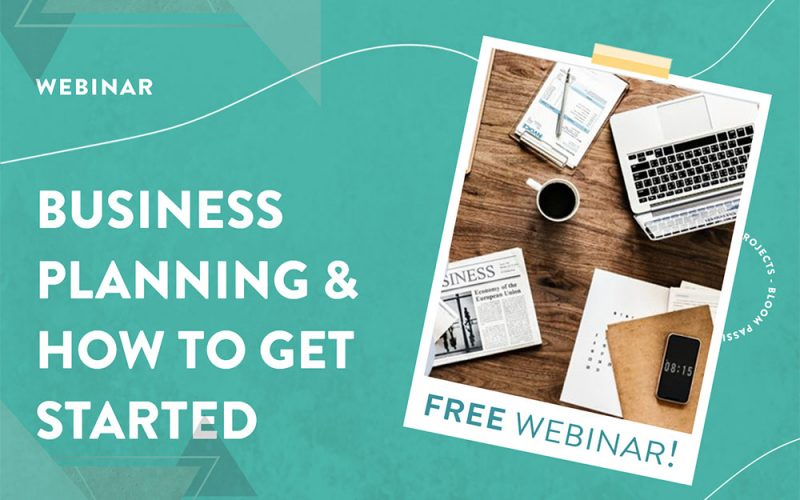Business planning and how to get started